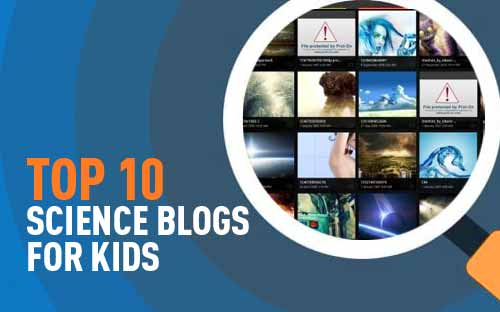 TOP-10 Science blogs for kids! Here we go!
